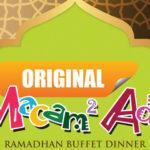 Original Macam2 Ada Ramadhan Buffet Dinner