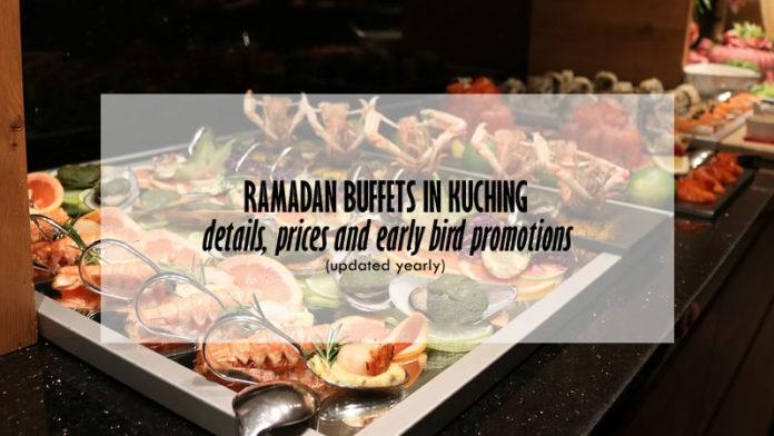 Kuching Ramadan buffets