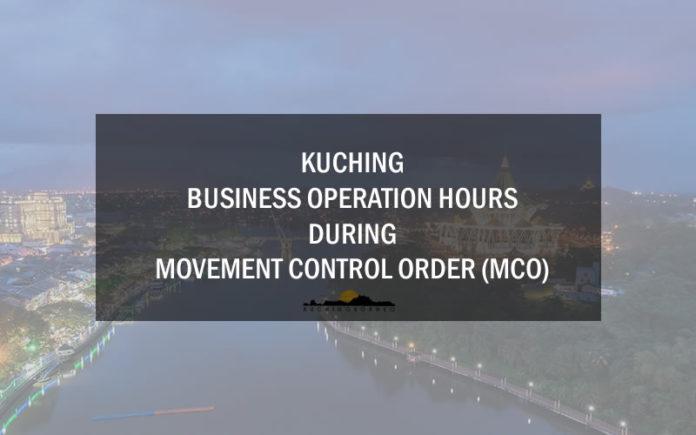 Kuching Business Operation hours